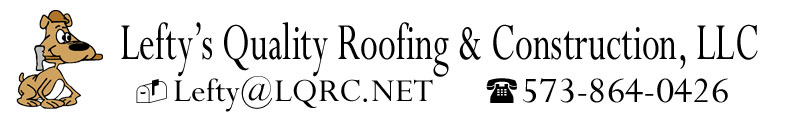 Lefty's Quality Roofing & Construction LLC